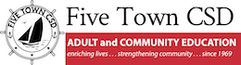 Five Town CSD Adult & Community Education - Learning Resources Network